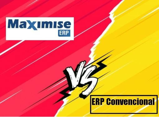 ERP convencional vs. Maximise ERP Cloud